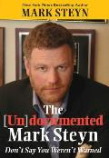 The (Un)Documented Mark Steyn: Don't Say You Weren't Warned