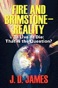 Fire and Brimstone-Reality: To Live or Die: That Is the Question? Cover