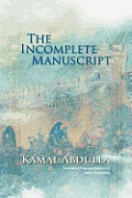 The Incomplete Manuscript: Translated from Azerbaijani by Anne Thompson
