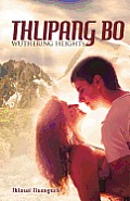 Thlipang Bo: Wuthering Heights