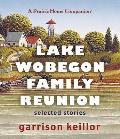 Lake Wobegon Family Reunion: Selected Stories