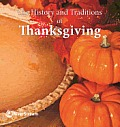 The History and Traditions of Thanksgiving