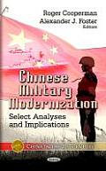 Chinese Military Modernization: Select Analyses & Implications. Edited By Roger... by