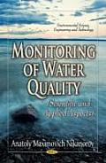 Monitoring of Water Quality: Scientific & Applied Aspects