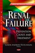 Renal Failure: Prevention, Causes and Treatment