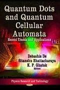 Quantum Dots & Quantum Cellular Automata