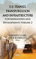 U.S. Transit, Transportation & Infrastructure Volume 2
