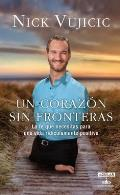 Un Corazon Sin Fronteras: Limitless: Devotions for a Ridiculously Good Life