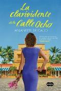 La Clarividente de La Calle 8: The Clairvoyant of Calle Ocho