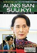 Aung San Suu Kyi: Myanmar's Freedom Fighter (Making a Difference: Leaders Who Are Changing the World)
