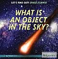 What Is an Object in the Sky? (Let's Find Out! Space)