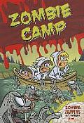 Zombie Zappers #01: Zombie Camp