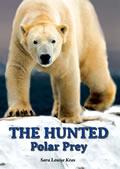 Hunted Polar Prey