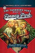 The Treasure Hunt Stunt at Fenway Park the Baseball Geeks Adventures Book 3