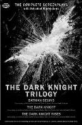 Dark Knight Trilogy The Complete Screenplays with Storyboards