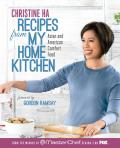 Recipes from My Home Kitchen Asian & American Comfort Food