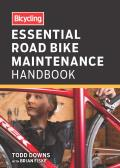 Bicycling Essential Bike Maintenance Handbook For Road & Mountain Bikes