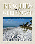 Beaches of the Gulf Coast (Harte Research Institute for Gulf of Mexico Studies)