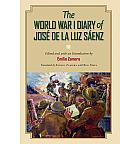C. A. Brannen #13: The World War I Diary of Jose de La Luz Saenz