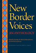 New Border Voices: An Anthology