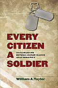 Williams-Ford Texas A&M University Military History #146: Every Citizen a Soldier: The Campaign for Universal Military Training After World War II