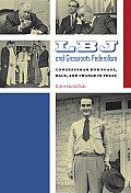LBJ and Grassroots Federalism: Congressman Bob Poage, Race, and Change in Texas