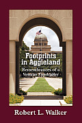 Footprints in Aggieland: Remembrances of a Veteran Fundraiser