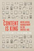 Content Is King: News Media Management in the Digital Age