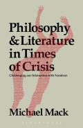 Philosophy and Literature in Times of Crisis: Challenging Our Infatuation with Numbers