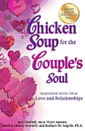 Chicken Soup for the Couple's Soul: Inspirational Stories about Love and Relationships Cover