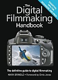 Digital Filmmaking Handbook The...