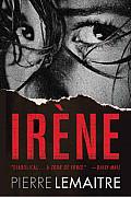 Irene: The Commandant Camille Verhoeven Trilogy (Commandant Camille Verhoeven Trilogy)