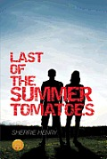 Last of the Summer Tomatoes [Library Edition]