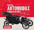 How the Automobile Changed History (Essential Library of Inventions)
