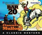 Bar-20: A Hopalong Cassidy Novel (Hopalong Cassidy)