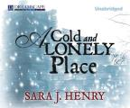 A Cold and Lonely Place (Troy Chance)