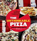 Revolutionary Pizza: Bold Pies That Will Change Your Life... and Dinner