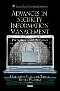 Advances in Security Information Management