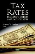 Tax Rates: Economic Effects & Implications