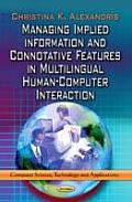 Managing Implied Information & Connotative Features in Multilingual Human-computer Interaction