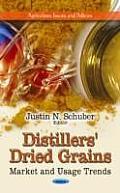 Distillers' Dried Grains: Market & Usage Trends