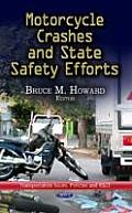Motorcycle Crashes & State Safety Efforts