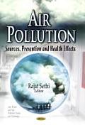 Air Pollution: Sources, Prevention and Health Effects