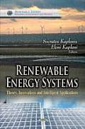 Renewable Energy Systems: Theory, Innovations, and Intelligent Applications