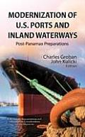 Modernization of U.S. Ports and Inland Waterways: Post-panamax Preparations