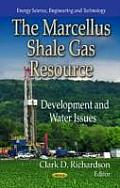 Marcellus Shale Gas Resource: Development and Water Issues
