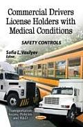 Commercial Drivers License Holders with Medical Conditions