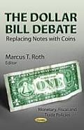 Dollar Bill Debate: Replacing Notes With Coins