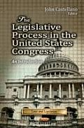 Legislative Process in the United States Congress: an Introduction