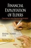 Financial Exploitation of Elders: Challenges & Prevention Efforts